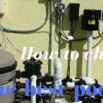 How to Buy the Best Pool Filter for Your Pool