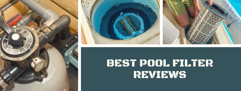 Best Pool Filter Reviews