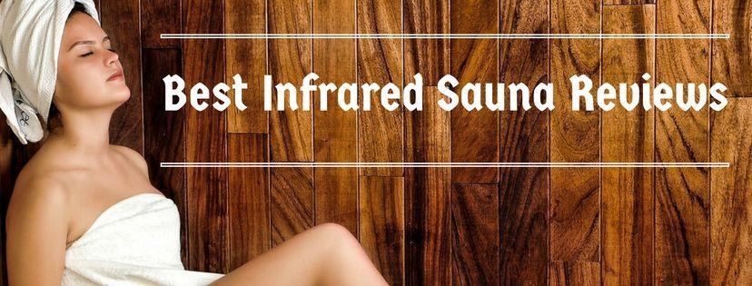 Best Infrared Sauna Reviews