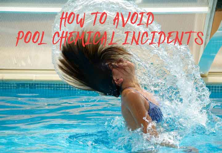 How To Avoid Pool Chemical Incidents