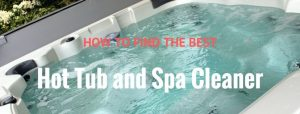 Best hot tub cleaner for home