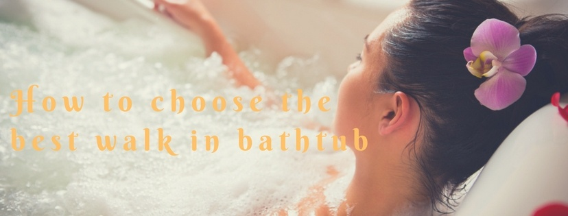 How to choose the best walk in tub