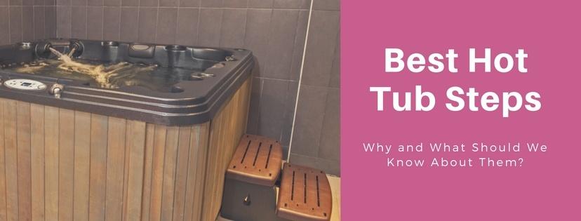 Best Hot Tub Steps