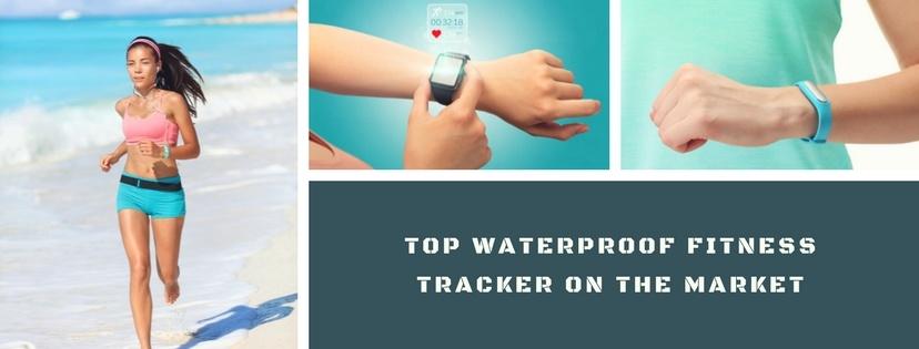 Top Waterproof Fitness Tracker on the market