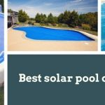 Best solar pool cover reviews