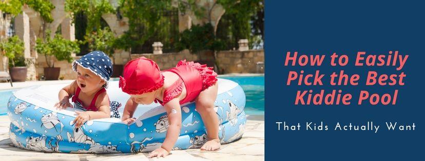 Best Kiddie Pool