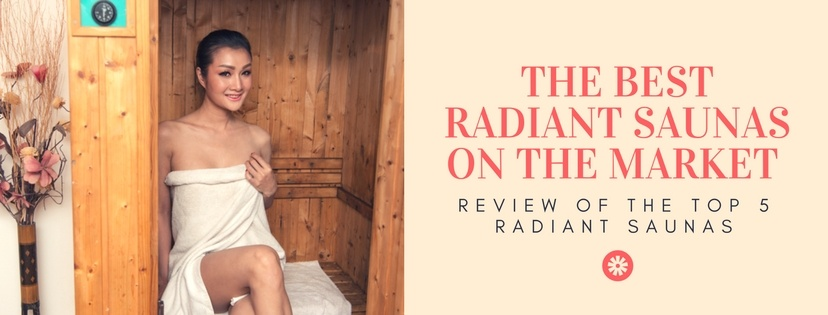 Radiant sauna reviews Best Infrared Saunas on the Market