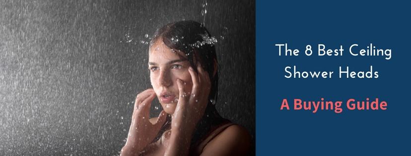 Best Ceiling Shower Head Reviews