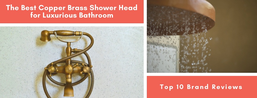 Best Copper Brass Shower Head