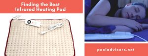Finding the Best Infrared Heating Pad