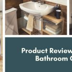 Find Out Which is the Best Bathroom Cabinet for Your Home