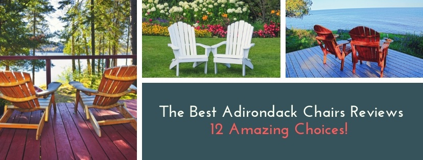 Best Adirondack Chair Reviews amazing Choices
