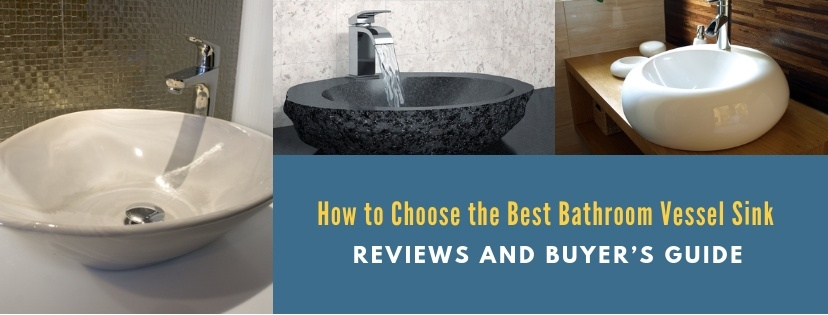 Best Vessel Sink Reviews