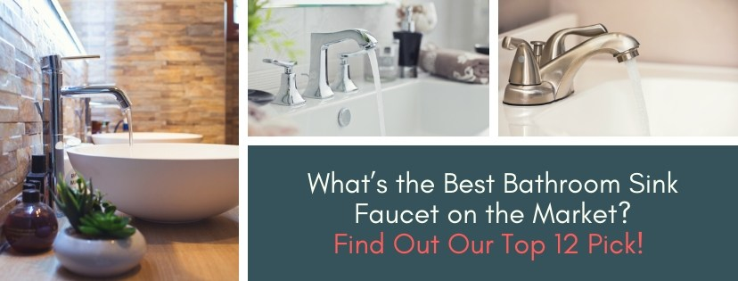 The Best Bathroom Sink Faucets on the Market