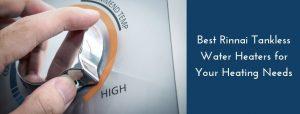 best rinnai tankless water heater reviews