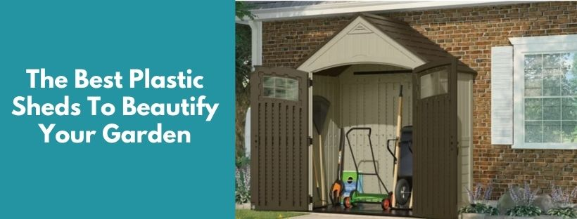 The Best Plastic Shed Reviews