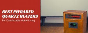 Best infrared quartz heater reviews