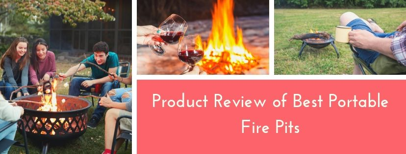 Product Review of Best Portable Fire Pits