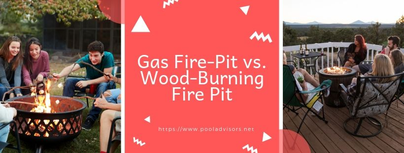 Gas Fire-Pit vs. Wood-Burning Fire Pit