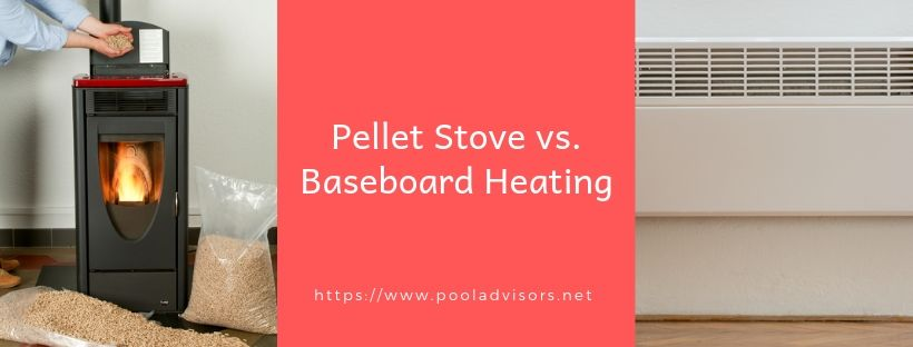 Pellet Stove vs. Baseboard Heating