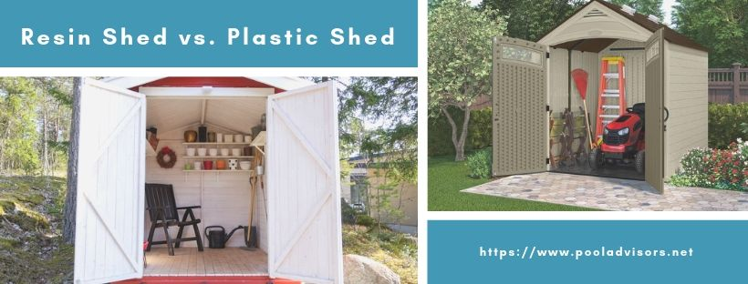 Resin Shed vs. Plastic Shed