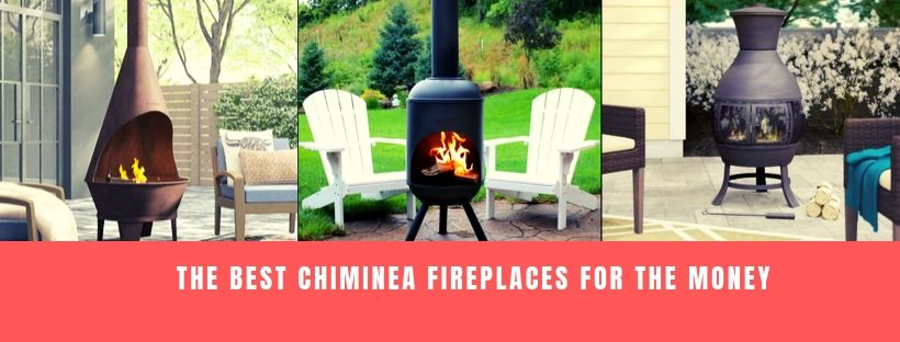 Best Chiminea Fireplaces for the Money
