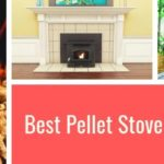 Best Pellet Stove Insert Reviews