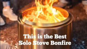 Best Solo Stove Bonfire Reviews