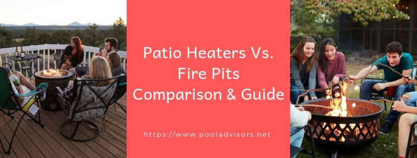 patio heaters vs. fire pits
