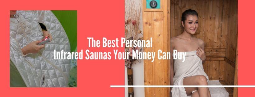 Best Personal Infrared Saunas