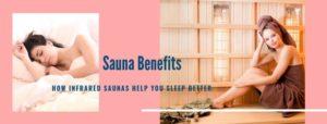 How Infrared Saunas Help You Sleep Better