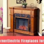 Top 10 Best Corner Electric Fireplaces for Small Spaces