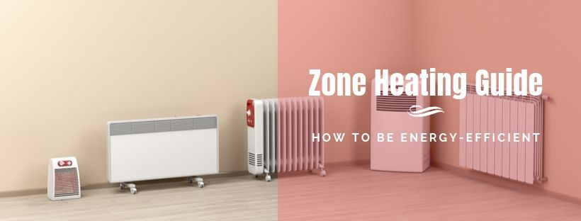 Zone Heating Guide
