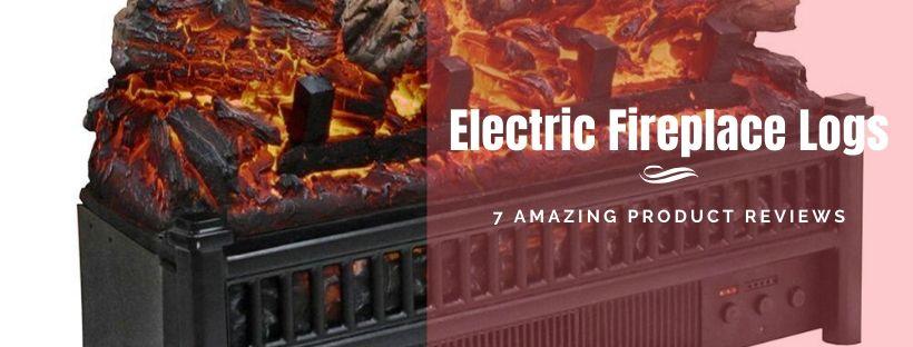 Best Electric Fireplace Logs