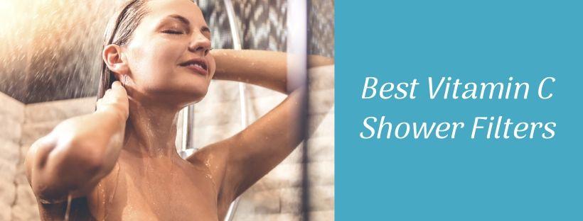 Best Vitamin C Shower Filter Reviews