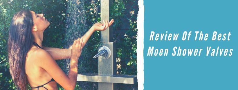 Review Of The Best Moen Shower Valves
