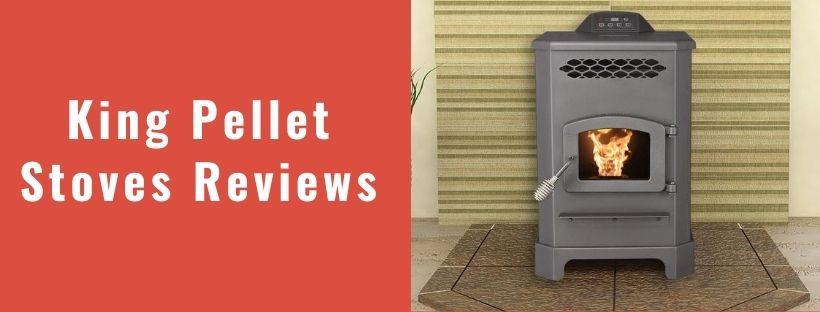 king pellet stoves reviews