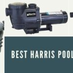 Best Harris Pool Pump Reviews