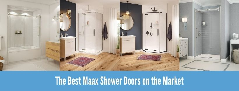 Best Maax Shower Door Reviews