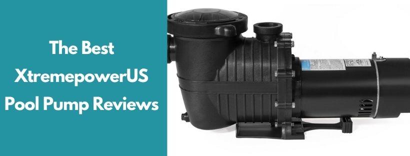 Best XtremepowerUS Pool Pump Reviews