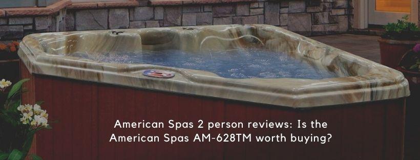 American Spas 2 person reviews