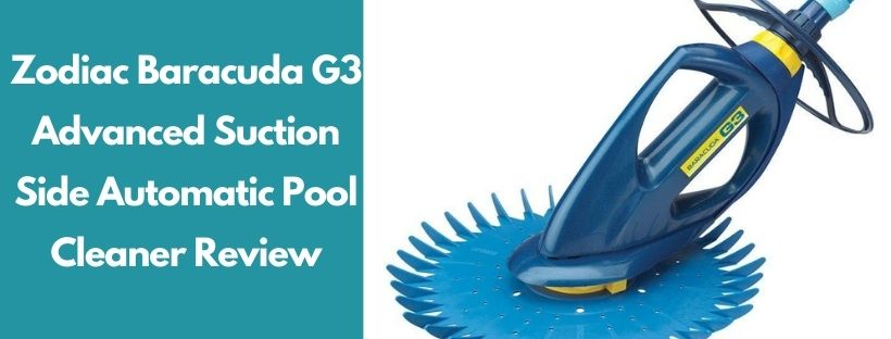 Baracuda G3 suction cleaner reviews