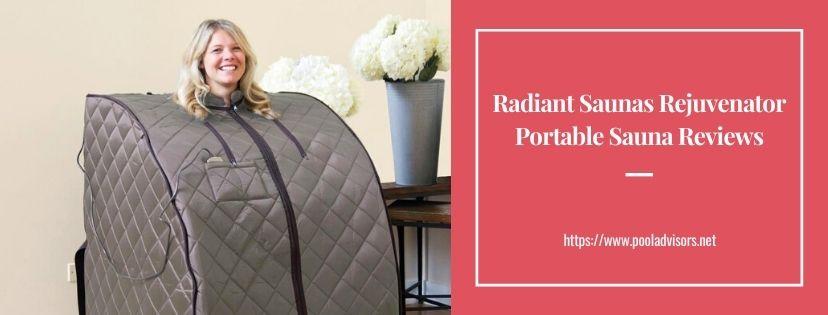 Radiant Saunas Rejuvenator Portable Sauna Reviews