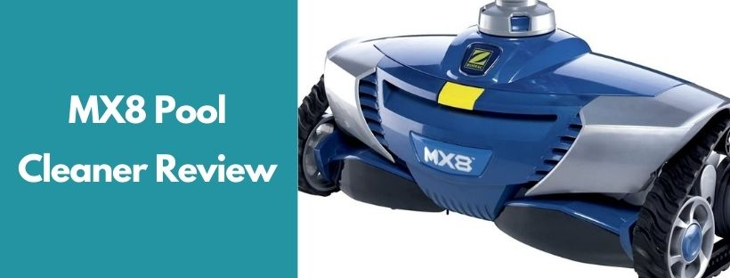 mx8 pool cleaner review
