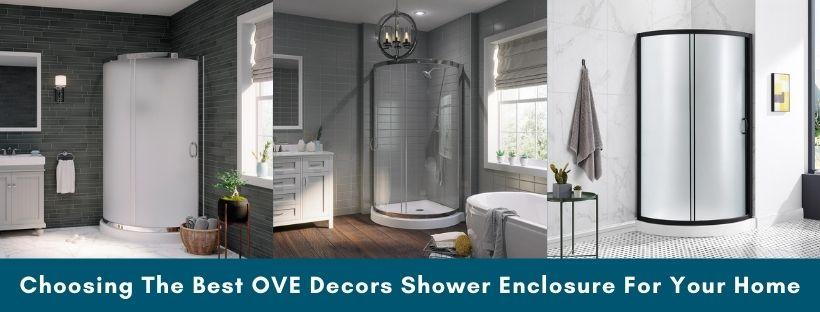 The Best OVE Decors Shower Enclosure Reviews