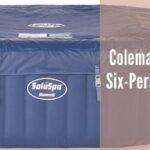 Coleman Hawaii Portable Six-Person Hot Tub Review
