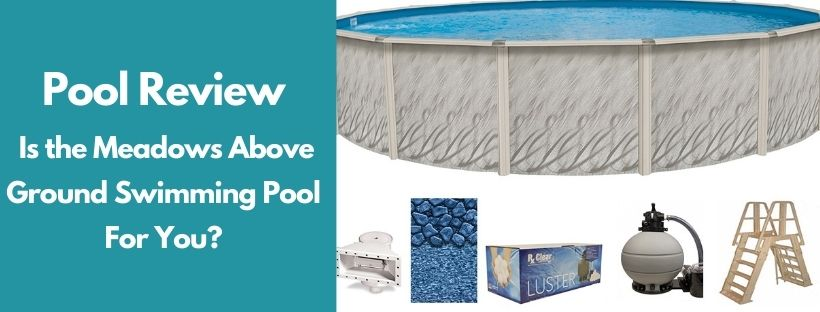 Meadows above ground pool reviews