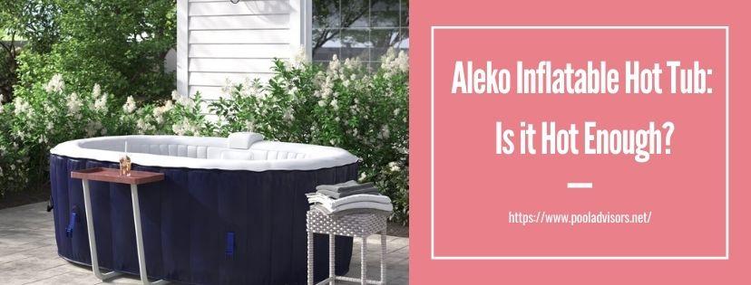 Aleko Inflatable Hot Tub Reviews
