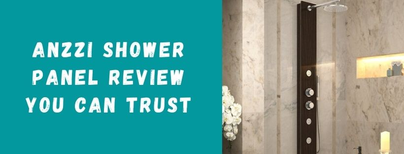 Anzzi Shower Panel Review