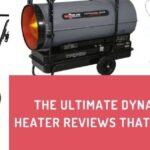 Dyna-Glo Kerosene Heater Reviews